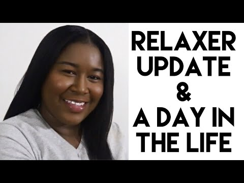 Relaxer Update | A Day in the Life