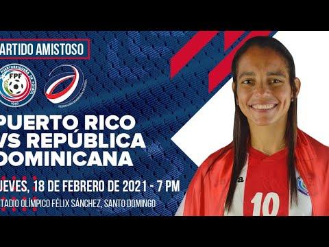 Partido Amistoso: República Dominicana vs. Puerto Rico