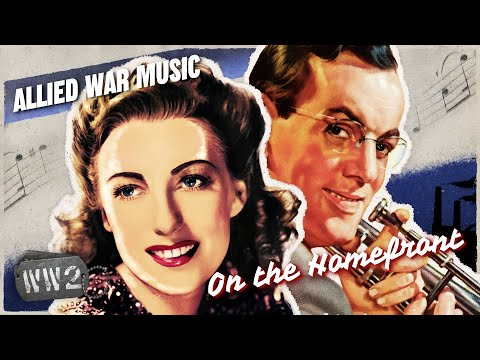 Music to Win a War - Music of World War Two - WW2 - On the Homefront 011