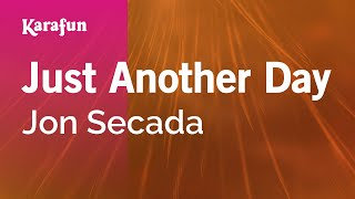 Karaoke Just Another Day - Jon Secada *
