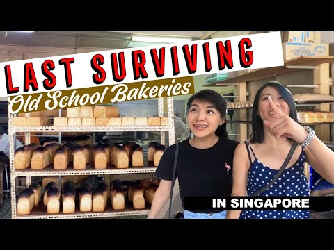 THE LAST SURVIVING OLD SCHOOL BAKERIES IN SINGAPORE