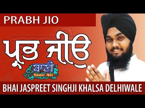 Prabh-Jeo-Bhai-Jaspreet-Singhji-Khalsa-Delhiwale-Faridabad-Gurbani-Kirtan-2019