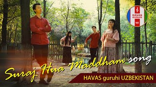 Suraj Hua Maddham / HAVAS guruhi / Namangan-UZBEKISTAN 11.08.2020