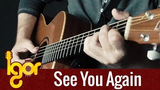 Wiz Khalifa - See You Again ft. Charlie Puth - Igor Presnyakov - fingerstyle  guitar cover