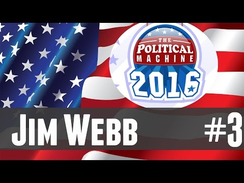 The Political Machine 2016 - 3 - Jim Webb!