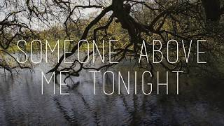 Charlie Fink - 'Someone Above Me Tonight' (Official Lyric Video)