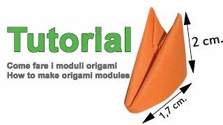 HOW TO MAKE 3D ORIGAMI MODULES / COME FARE I MODULI ORIGAMI 3D