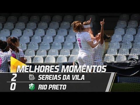 Sereias da Vila 2 x 0 Rio Preto | MELHORES MOMENTOS | Paulistão (23/09/18)