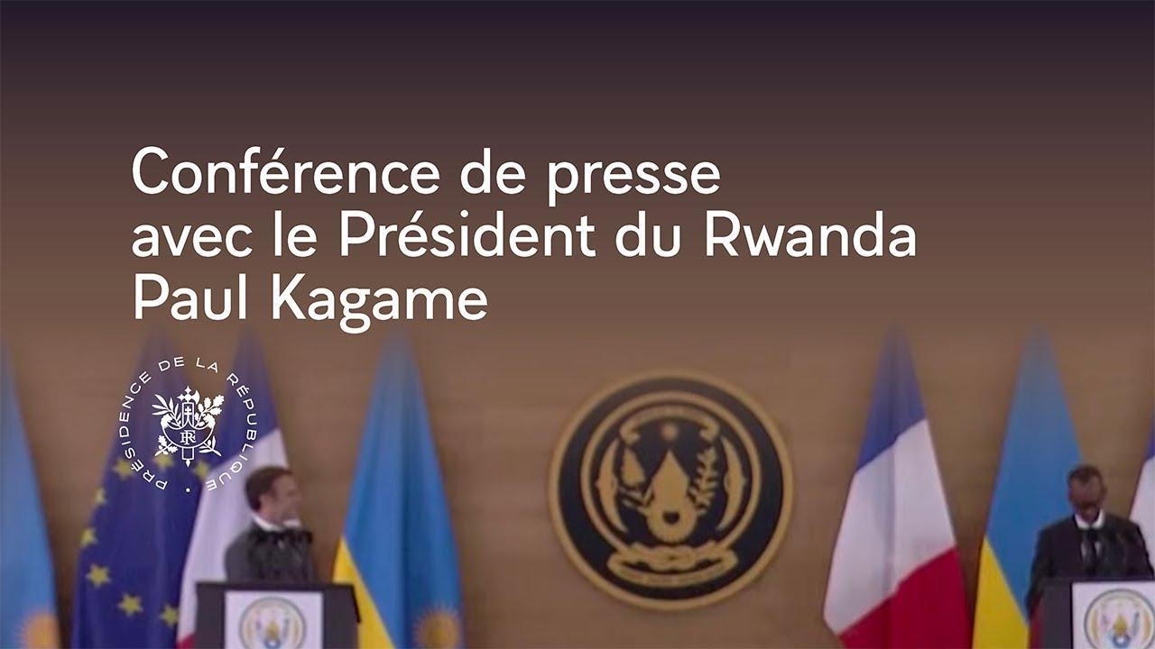 Download Conférence de presse du Président Emmanuel Macron et du Président du Rwanda Paul Kagame