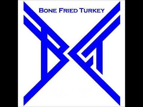 Big Jobs - Bone Fried Turkey