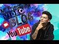 Mi PRIMER VIDEO BLOG EN YOUTUBE mp3