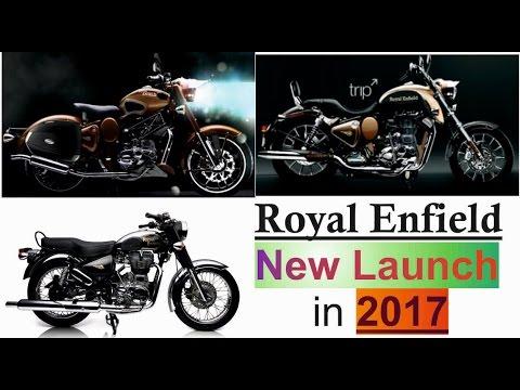 Royal Enfield New Launch Bike In 2017 By Bullet Guru New Bike