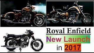 Royal Enfield New Launch Bike in 2017 by Bullet Guru / New Bike Models in 2017 by RE