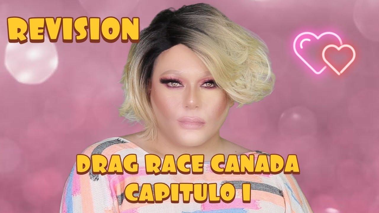 DRAG RACE CANADA | EPISODIO 1 | REVISION EN ESPANOL