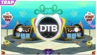 SpongeBob - Krusty Krab (2019 Trap Remix)
