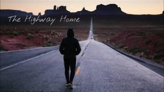 The Highway Home- Indie/Folk Playlist, 2020