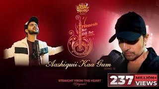 Aashiquii Kaa Gum (Studio Version) |Himesh Ke Dil Se The Album| Himesh Reshammiya |Salman Ali |