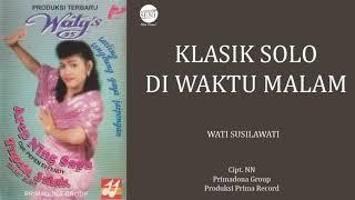 Tayuban Primadona - Wati S. | Klasik Solo di Waktu Malam