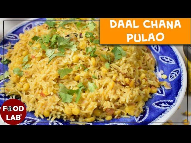 Daal Chana Pulao Recipe | Chanay Ki Daal Ka Pulao Recipe | Food Lab