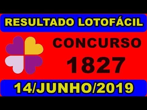 Resultado Lotofacil, Concurso 1827, Resultado de Hoje Dia 14062019