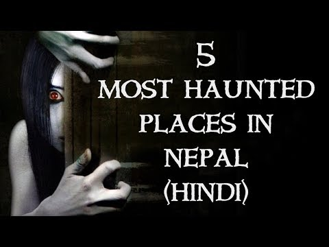 [NEW HINDI] Top 5 Most Haunted Places In Nepal   In Hindi   Most Haunted Place