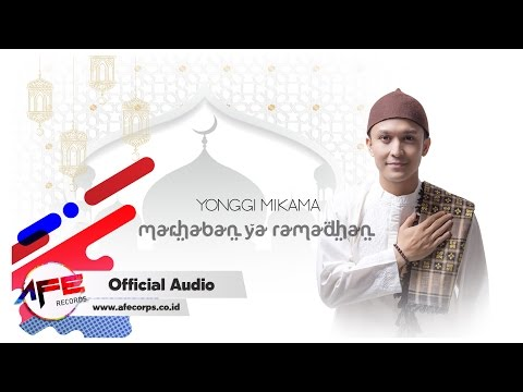 Yonggi Mikama - Marhaban Ya Ramadhan (Official Audio)