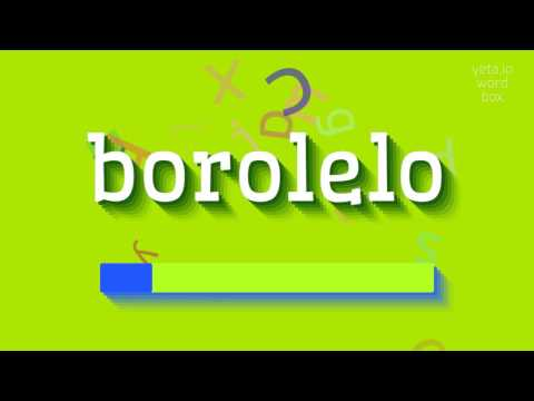 """How to say """"borolelo""""! (High Quality Voices)"""