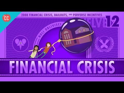 The 2008 Financial Crisis: Crash Course Economics 12