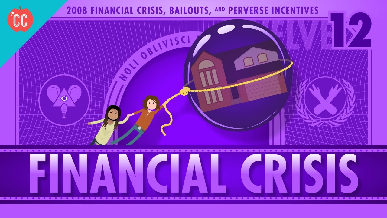 the financial crisis crash course economics  the 2008 financial crisis crash course economics 12