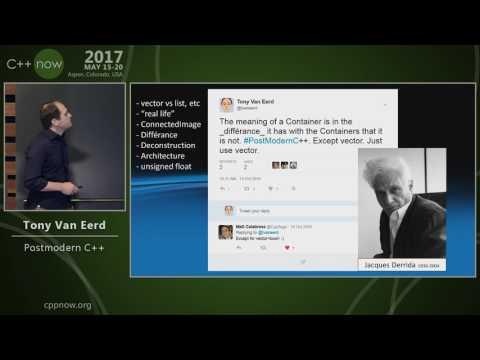 """C++Now 2017: Tony Van Eerd """"Postmodern C++"""""""