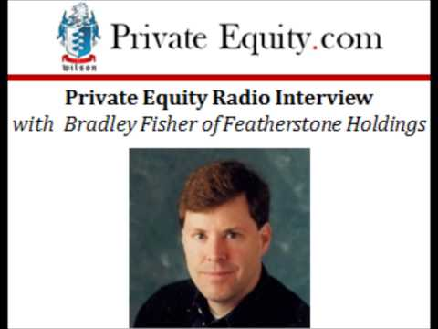 Private Equity Radio Interview with Brad Fisher