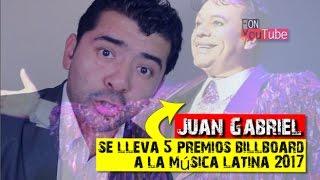 Juan Gabriel se lleva 5 premios billboard a la música latina 2017!