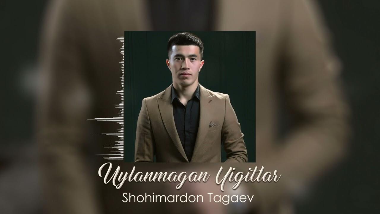 Shohimardon Tagaev Uylanmagan Yigitlar   Remix version  2021 онлайн томоша килиш