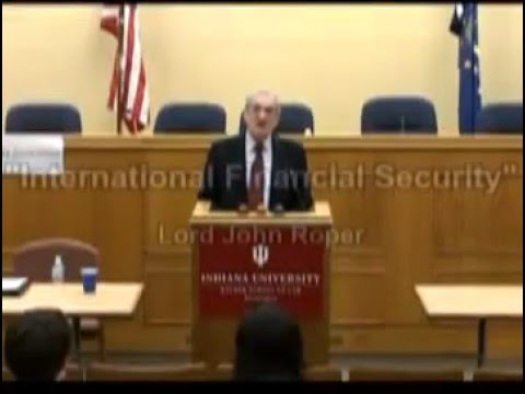 "Lord John Roper - ""International Financial Security"" Part 1"
