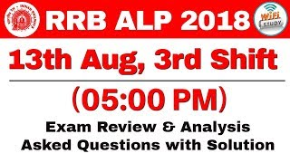 RRB ALP (13 Aug 2018, Shift-III) Exam Analysis & Asked Questions