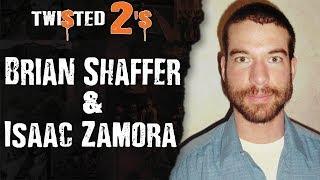 Twisted 2s #38 Brian Shaffer & Isacc Zamora