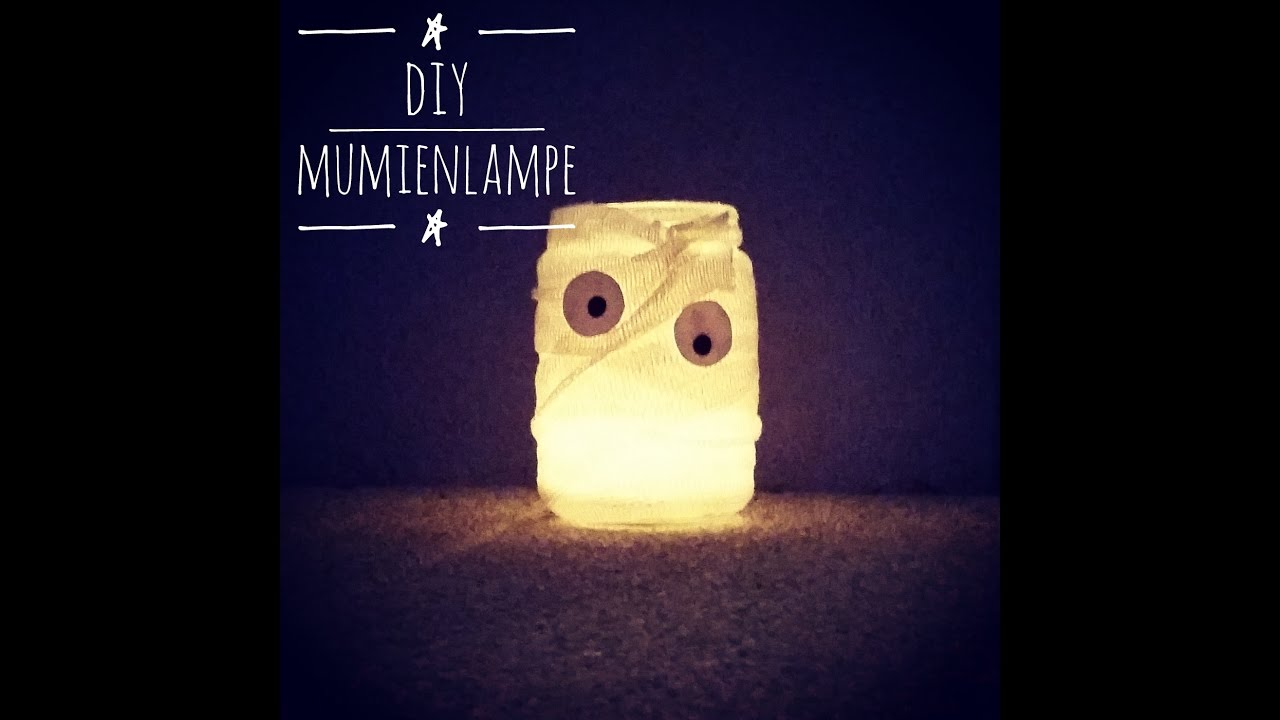 Diy Idee Mumien Lampe Als Halloween Deko Licht Youtube