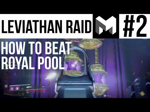 Destiny 2 Leviathan Raid Guide Part 2: Pools of Sol / Royal Pools Walkthrough