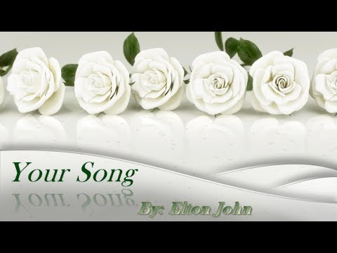 Elton John - Your Song [Lyrics-HD]