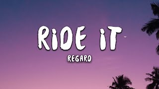 Regard - Ride It (Lyrics)