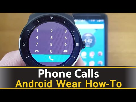 Making And Receiving Phone Calls On Android Wear
