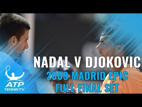 Epic Final Set IN FULL: Rafael Nadal v Novak Djokovic, 2009 Madrid Open