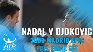Epic Final Set IN FULL: Rafael Nadal v Novak Djokovic, 2009 Madrid Open