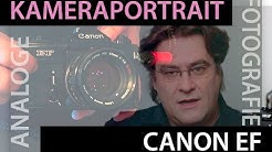 Kameraportrait Canon EF - analoge Fotografie