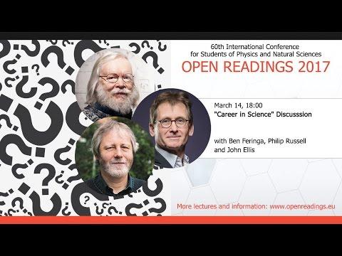 Career in Science Discussion with Ben Feringa, Philip Russel & John Ellis