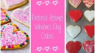 Pinterest Valentines Day Cookie Recipe Attempt!