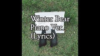 BTS V - Winter Bear Piano Cover (lyrics)
