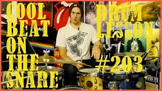 Cool Drum Beat On The Snare - Lesson #203