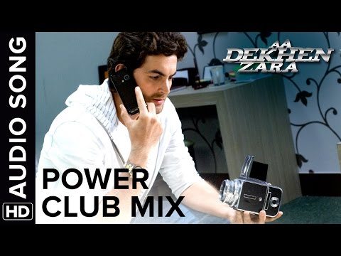 Power (Club Mix) | Full Audio Song | Aa Dekhen Zara | Bipasha Basu & Neil Nitin Mukesh
