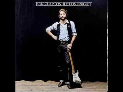 08   Eric Clapton   After Midnight   Just One Night